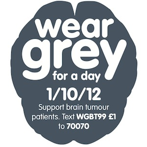 Wear Grey for brain tumours day